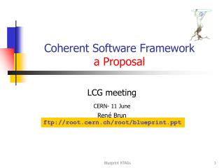 Coherent Software Framework a Proposal