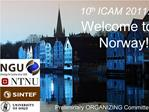 10th ICAM 2011: Welcome to Norway
