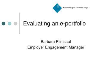 Evaluating an e-portfolio