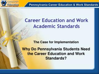 Career Education and Work Academic Standards