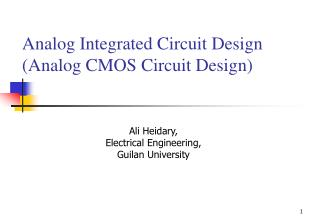 Analog Integrated Circuit Design (Analog CMOS Circuit Design)