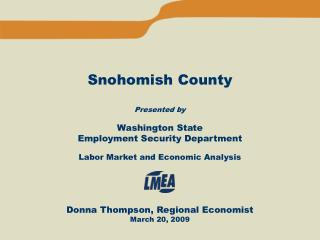 Snohomish County Presented by Washington State  Employment Security Department