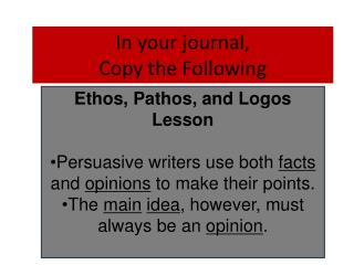 In your journal, Copy the Following