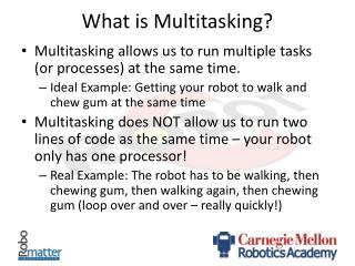 What is Multitasking?
