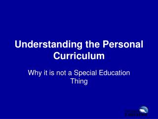 Understanding the Personal Curriculum