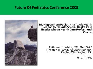 Future Of Pediatrics Conference 2009