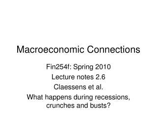 Macroeconomic Connections