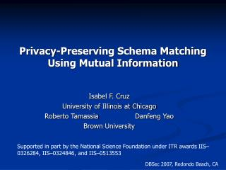 Privacy-Preserving Schema Matching Using Mutual Information