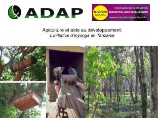 Apiculture et aide au développement: L'initiative d'Inyonga en Tanzanie