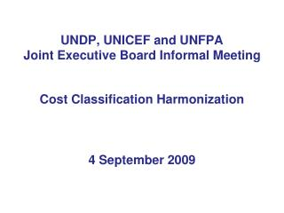 UNDP, UNICEF and UNFPA Joint Executive Board Informal Meeting