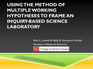 USING THE METHOD OF MULTIPLE WORKING HYPOTHESES TO FRAME AN INQUIRY-BASED SCIENCE LABORATORY