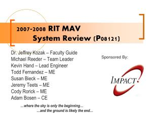 2007-2008 RIT MAV 	System Review (P08121)