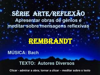 MÚSICA: Bach TEXTO:  Autores Diversos