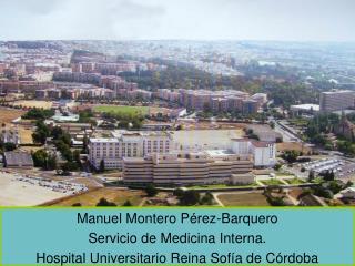 Manuel Montero Pérez-Barquero Servicio de Medicina Interna.