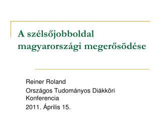 A szélsőjobboldal magyarországi megerősödése