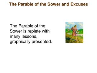 The Parable of the Sower and Excuses