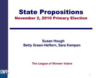 State Propositions November 2, 2010 Primary Election