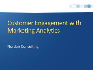 Customer Engagement with Marketing Analytics