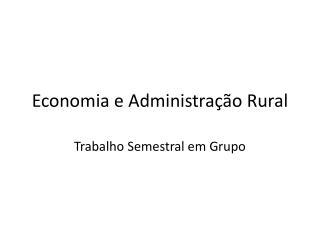 Economia e Administração Rural