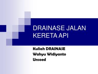DRAINASE JALAN KERETA API