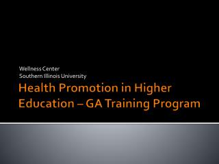 Health Promotion in Higher Education – GA Training Program
