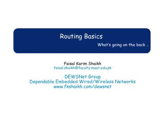 Routing Basics What's going on the back …