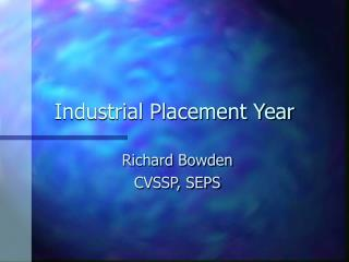 Industrial Placement Year