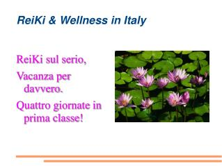 ReiKi & Wellness in Italy
