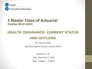 I Master Class of Actuarial Course  2012-2013