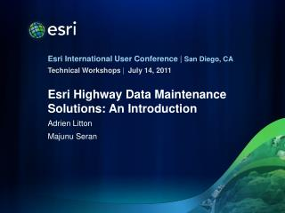 Esri Highway Data Maintenance Solutions: An Introduction