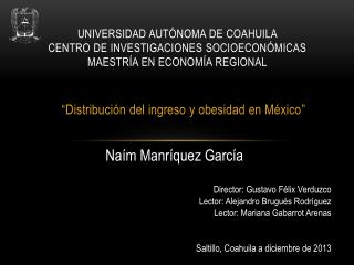 """"""" Distribución del ingreso y obesidad en México """""""