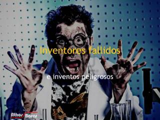 Inventores fallidos