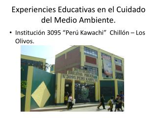 Experiencies Educativas en el Cuidado del Medio Ambiente.