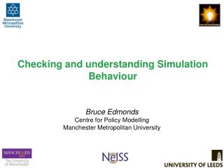 Checking and understanding Simulation  Behaviour