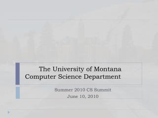 The University of Montana Computer Science Department