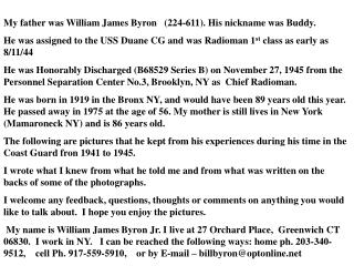 My father was William James Byron   (224-611). His nickname was Buddy.