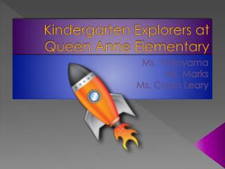 Kindergarten Explorers at Queen Anne Elementary