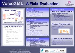 VoiceXML:  A Field Evaluation