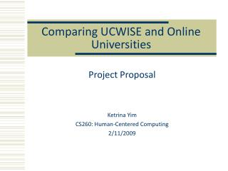 Comparing UCWISE and Online Universities