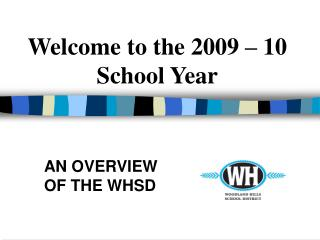 Welcome to the 2009 – 10 School Year