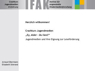 """Herzlich willkommen! Crashkurs Jugendmedien """"Ey, Alder - Du liest?"""""""