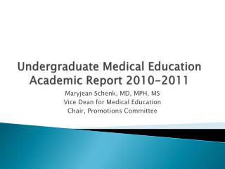 Undergraduate Medical Education Academic Report 2010-2011