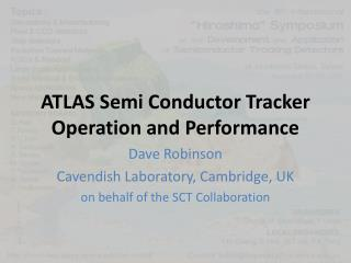 ATLAS Semi Conductor Tracker Operation and Performance