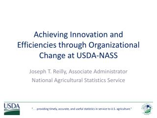 Achieving Innovation and Efficiencies through Organizational Change at USDA-NASS