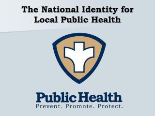 The National Identity for Local Public Health