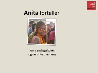 Anita  forteller