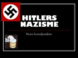 HITLERS NAZISME