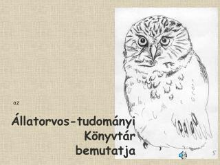 Állatorvos-tudományi Könyvtár bemutatja