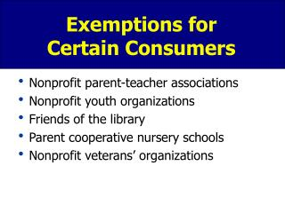 Exemptions for Certain Consumers