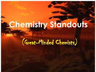 Chemistry Standouts